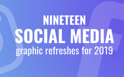Shake Up Your Social Media for 2019
