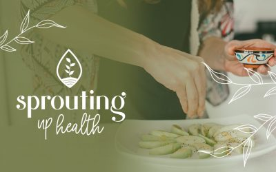 Own Your Happiness with Sprouting Up Health